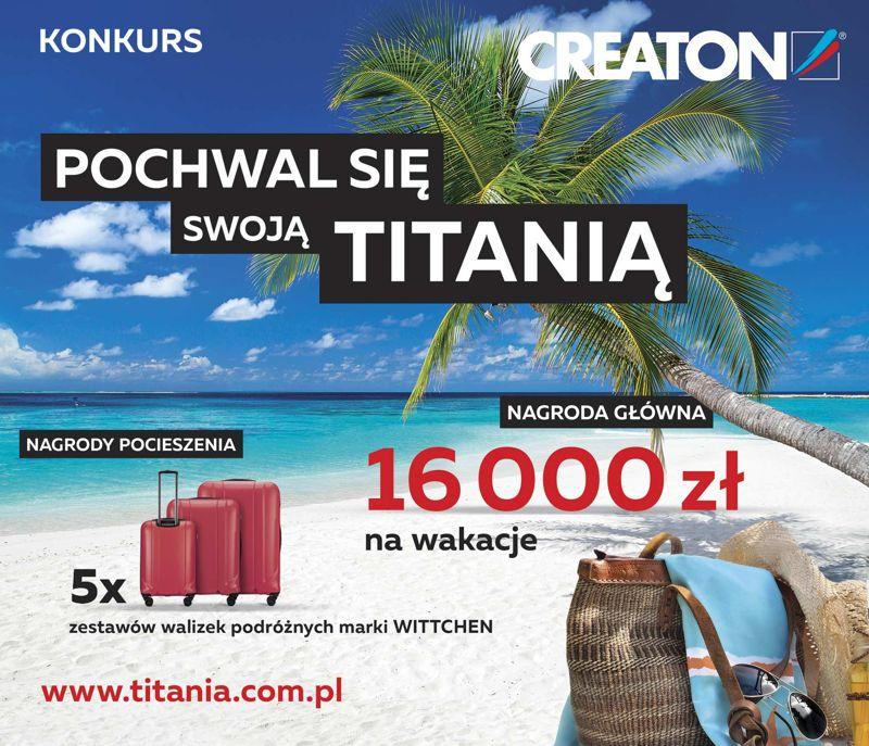 Pochwal się swoją TITANIĄ - konkurs marki CREATON